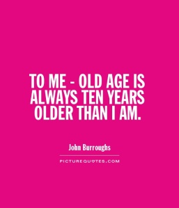 Old age quote