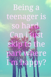 teenage quote